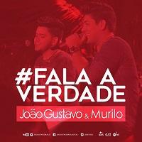João Gustavo e Murilo – Fala a Verdade