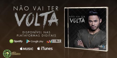 Delluka Vieira lança 'Não vai ter volta' o primeiro álbum da carreira