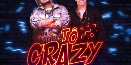 Gordinho Safadão – Tô Crazy (feat. Koioty)