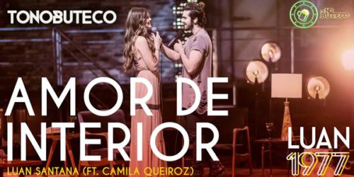 Luan Santana lança 'Amor de Interior' com participação de Camila Queiroz