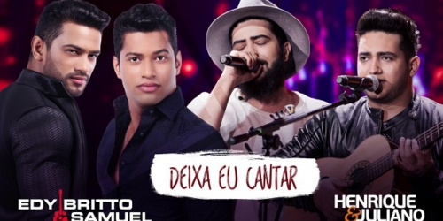 Edy Britto e Samuel – Deixa eu Cantar (part. Henrique e Juliano)