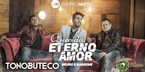 'Querido, Eterno Amor' a nova música de Gustavo Mioto com Bruno e Marrone