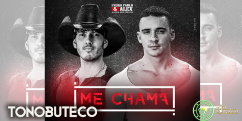 Pedro Paulo e Alex – Me Chama