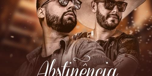 Eduardo e Rafael – Abstinência