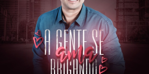 Felipe Roger – A gente se ama brigando