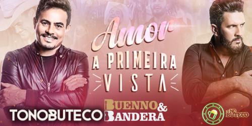 Buenno e Bandera lançam clipe da música: 'Amor à Primeira Vista'