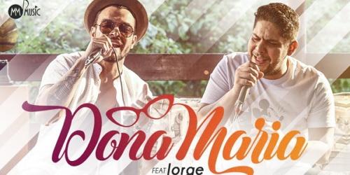 Thiago Brava – Dona Maria (Part. Jorge)
