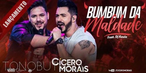 'Bumbum da Maldade' a nova música de Cícero Morais com Dj Kevin