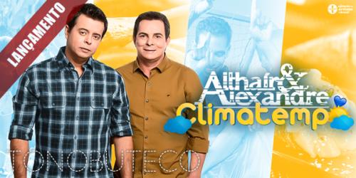 Althair e Alexandre lançam clipe da música 'Climatempo'