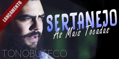 PLAYLIST Sertanejo TOP 2018 – As Melhores Músicas do Sertanejo Universitário (Mais Tocadas)