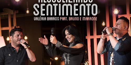 Valéria Barros – Alcoolizando Sentimento (Part. Bruno e Marrone)