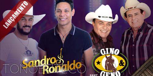 Sandro e Ronaldo lançam a música 'Homem Feroz' com Gino e Geno
