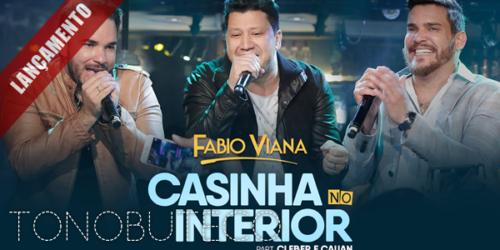 Fabio Viana lança música com participação de Cleber e Cauan
