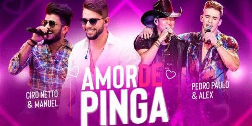 Ciro Netto e Manuel – Amor de Pinga (part. Pedro Paulo e Alex)