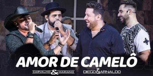 Carvalho e Mariano lançam música 'Amor de Camelô' com Diego e Arnaldo