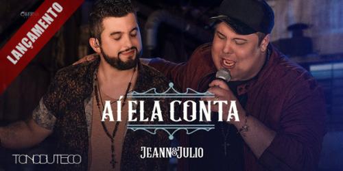 Jeann e Julio lançam 'Ai Ela Conta', a primeira do novo DVD '12 anos Acústico Gold'