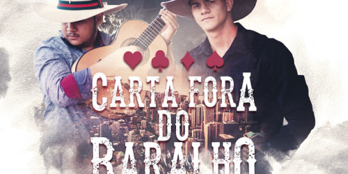 Arthur Paulo e Nathan – CARTA FORA DO BARALHO