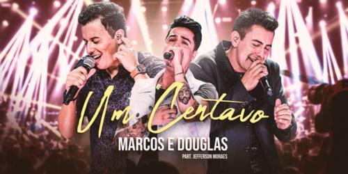'Um Centavo': Marcos e Douglas em mais um lançamento romântico