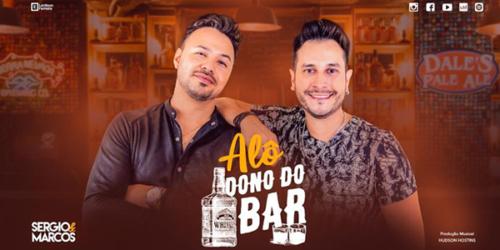 Sergio e Marcos lançam clipe da Música 'Alô dono do bar'