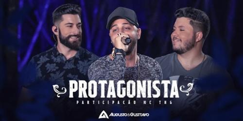Augusto e Gustavo lançam 'Protagonista' com MC THG