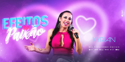 Cantora Kyrian lança a música 'Efeitos da Paixão'