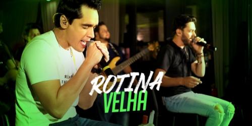 'Rotina Velha' a nova música de trabalho da dupla Sinésio e Henrique