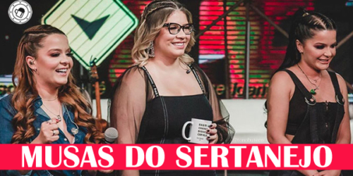 Musas do Sertanejo – Playlist Sertanejo 2021 (Lançamentos)