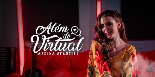 Marina Afarelli – Além do Virtual